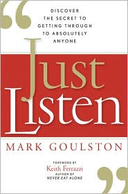 'Just Listen'–Get Through to Absolutely Anyone