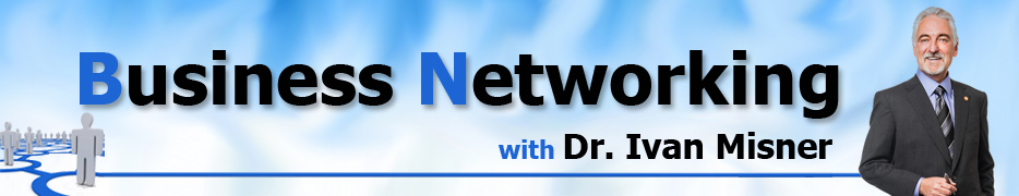 Business Networking | Dr. Ivan Misner - Home