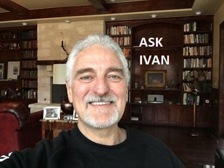 Ask Ivan